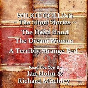 Wilkie Collins: The Short Stories | [Wilkie Collins]