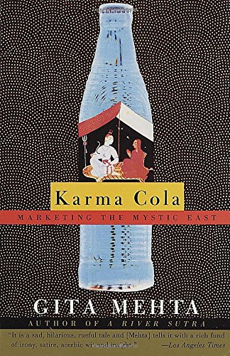 Karma Cola: Marketing the Mystic East (Vintage International)