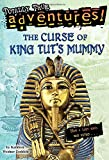 The Curse of King Tuts Mummy (Totally True Adventures) (A Stepping Stone Book(TM))