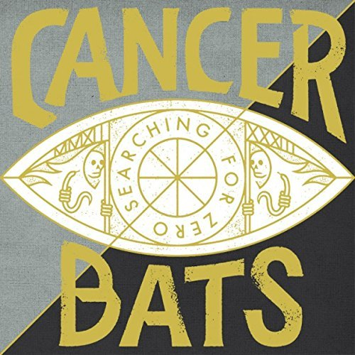 Searching For Zero by Cancer Bats