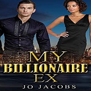 My Billionaire Ex Audiobook