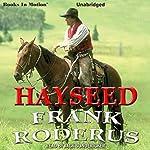 Hayseed | Frank Roderus