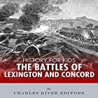 History for Kids: The Battles of Lexington & Concord Hörbuch von  Charles River Editors Gesprochen von: Tracey Norman