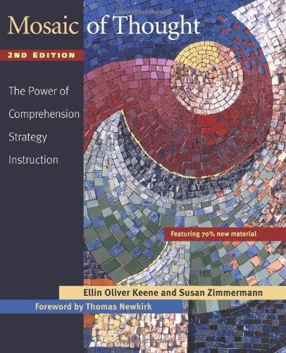Mosaic of Thought: The Power of Comprehension Strategy...