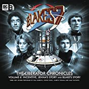 Blake's 7 - The Liberator Chronicles, Volume 6 | Peter Anghelides, Steve Lyons, Mark Wright, Cavan Scott
