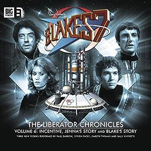 Blake's 7 - The Liberator Chronicles, Volume 6 Audiobook