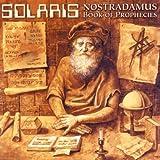 Nostradamus-Book Of Prophecies by Solaris