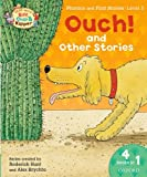 Roderick Hunt Oxford Reading Tree Read with Biff, Chip & Kipper: Level 3 Phonics & First Stories: Ouch! and Other Stories