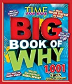 TIME for Kids The Big Book of Why: 1,001 Facts Kids Want to Know