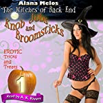 Knob Jobs and Broomsticks: The Witches of Back End, Book 1 | Alana Melos