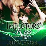 Impostors' Kiss: Symphony of Light, Book #0.5 | Renea Mason