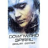 """Downward Spiral (Short story) (English Edition)von """"Declan Conner"""""""