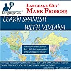 Language Guy®: Learn Spanish with Viviana [English and Spanish Edition] Rede von Mark Frobose Gesprochen von: Mark Frobose