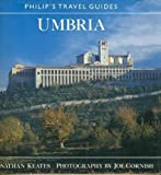 Umbria (Philip's Travel Guide) (0540012319) by Keates, Jonathan