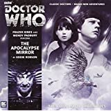 The Apocalypse Mirror (Doctor Who: The Companion Chronicles)