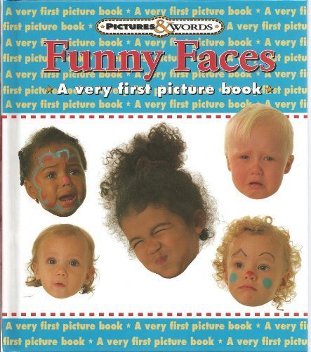 Funny Faces: A Very First Picture Book (Pictures and Words)