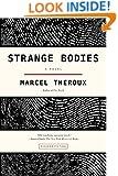 Strange Bodies: A Novel