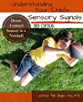 Understanding Your Child's Sensory Si...