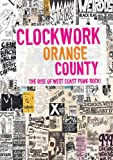 Clockwork Orange County [DVD]