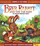 Brer Rabbit & The Tar Baby