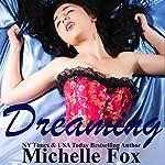 Dreaming: A Navy SEALs Romance | Michelle Fox