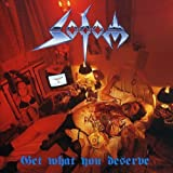 SODOM-GET WHAT YOU DESERVE by Sodom (1995-06-04)