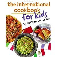 The International Cookbook for Kids