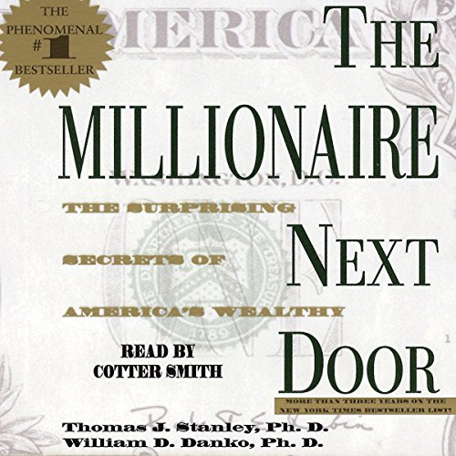 the millionaire next door Thomas j stanley, atlanta, ga 13k likes 1944-2015 new york times' bestselling author of the millionaire next door and the millionaire mind.