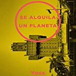 Se Alquila Un Planeta [One Planet Rent] |  Yoss