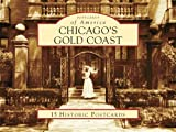 Chicagos Gold Coast (Postcards of America)