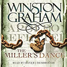 The Miller's Dance: A Novel of Cornwall 1812-1813: Poldark, Book 9 Audiobook by Winston Graham Narrated by Oliver J. Hembrough