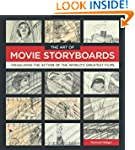 The Art of Movie Storyboards: Visuali...