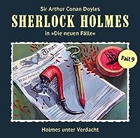 Holmes unter Verdacht (Sherlock Holmes - Die neuen Fälle 9) Hörbuch