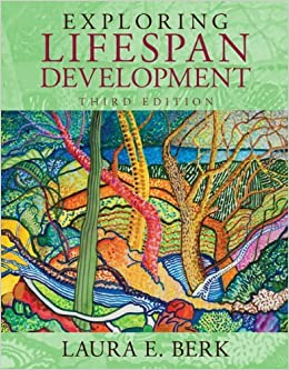 development through lifespan by laura berk Thoroughly engaging writing style: laura berk makes the study of human development both involving and pleasurable for students development through the lifespan is written in an engaging.