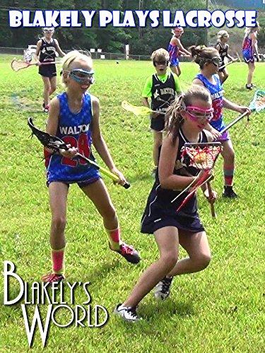 Blakely Plays Lacrosse