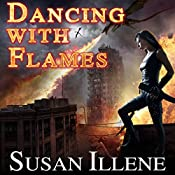 Dancing with Flames: Dragon's Breath Series, Book 2 | Susan Illene