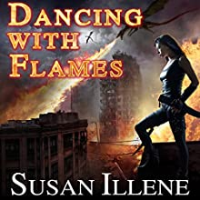 Dancing with Flames: Dragon's Breath Series, Book 2 Audiobook by Susan Illene Narrated by Marguerite Gavin