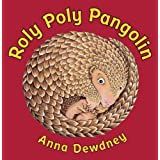 Roly Poly Pangolin ~ Anna Dewdney