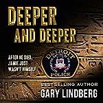 Deeper and Deeper | Gary Lindberg