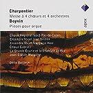 Messe A 4 Choeurs & 4 Orchestres, Pi�ces Pour Orgue