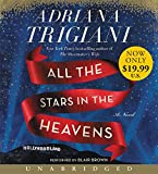 All the Stars in the Heavens Low Price CD: A Novel