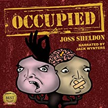 Occupied Audiobook by Joss Sheldon Narrated by Jack Wynters