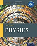 IB Physics Course Book: 2014 Edition: Oxford IB Diploma Program (Oxford Ib Diploma Programme)