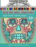 Coloring Books For Grown-Ups: Dia De Los Muertos: Sugar Skulls Coloring Pages