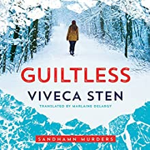 Guiltless: Sandhamn Murders, Book 3 Audiobook by Viveca Sten Narrated by Angela Dawe