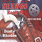 Shawgo: Shawgo Series, Book 2 | Dusty Rhodes