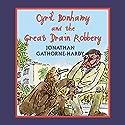 Cyril Bonhamy and the Great Drain Robbery Hörbuch von Jonathan Gathorne-Hardy Gesprochen von: Hugh Laurie