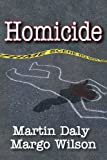 Homicide (Foundations of Human Behavior)