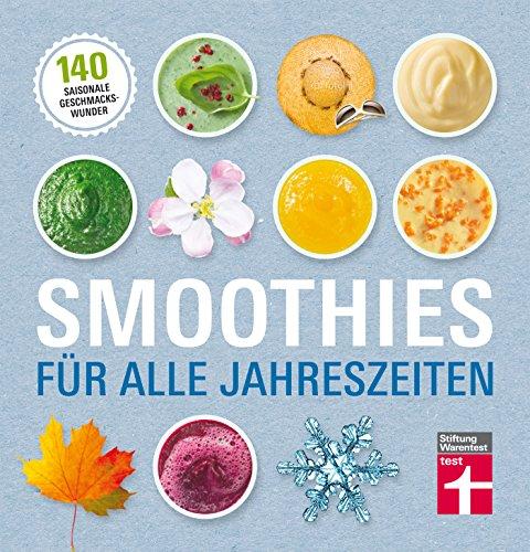 smoothies-fur-alle-jahreszeiten-140-saisonale-geschmackswunder