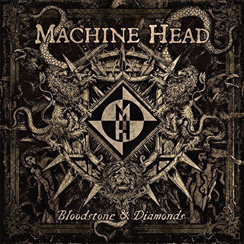 Bloodstone & Diamonds by Machine Head (2014-11-10)